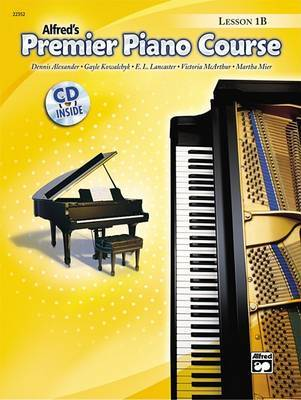 Premier Piano Course Lesson Book, Bk 1b by Dennis Alexander