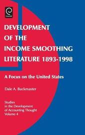 Development of the Income Smoothing Literature, 1893-1998 by Dale A. Buckmaster