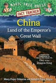 Magic Tree House Fact Tracker #31 China by Mary Pope Osborne And Natalie Pop Boyce