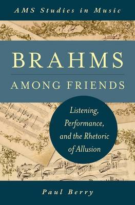 Brahms Among Friends by Paul Berry