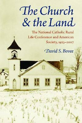 The Church and the Land by David S. Bovee
