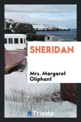 Sheridan by Margaret Wilson Oliphant image