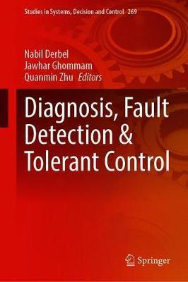 Diagnosis, Fault Detection & Tolerant Control