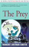 The Prey by Robert Arthur Smith