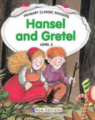 Hansel and Gretel: For Primary 2 by Jane Swan image