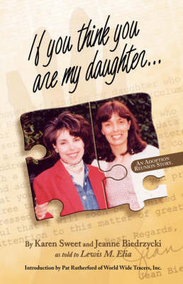 If You Think You are My Daughter by Jeanne Biedrzycki