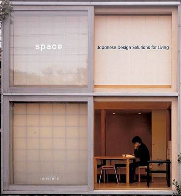 Space: Japanese Design Solutions by Michael Freeman