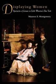 Displaying Women by Maureen E. Montgomery