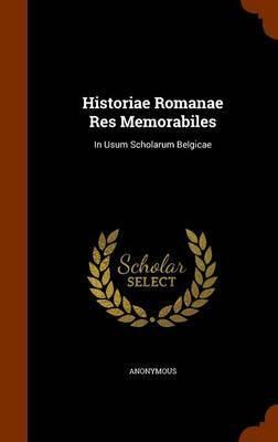 Historiae Romanae Res Memorabiles by * Anonymous image