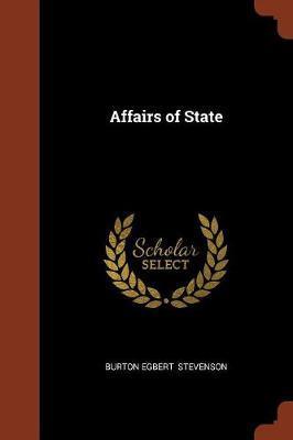 Affairs of State by Burton Egbert Stevenson image