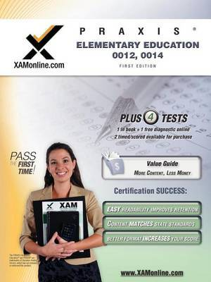 Praxis Elementary Education 0012, 0014 Test Prep Teacher Certification Test Prep Study Guide by Sharon Wynne image