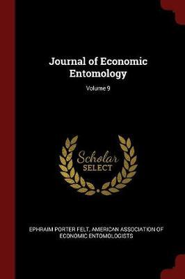 Journal of Economic Entomology; Volume 9 by Ephraim Porter Felt image