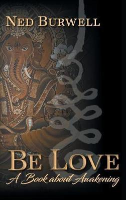 Be Love by Ned Burwell