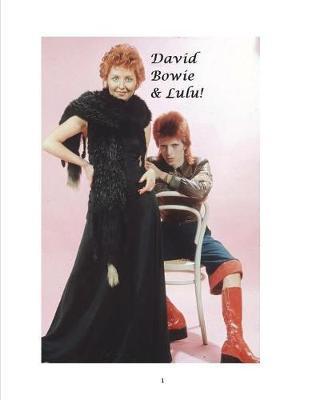 David Bowie & Lulu! by Arthur Miller image