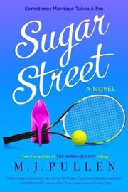 Sugar Street by M J Pullen