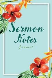 Sermon Notes Journal by Linny Nana