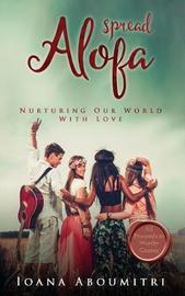 Spread Alofa by Ioana Aboumitri