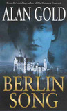 Berlin Song by Alan Gold