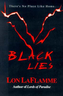 Black Lies by Lon LaFlamme image