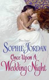 Once Upon a Wedding Night by Sophie Jordan image