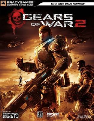 """""""Gears of War 2"""" Signature Series Guide by BradyGames"""
