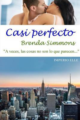 Casi Perfecto by Brenda Simmons