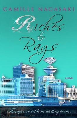 Riches & Rags by Camille Nagasaki image