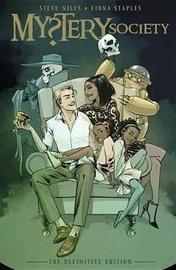 Mystery Society The Definitive Edition by Steve Niles