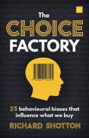 The Choice Factory by Richard Shotton