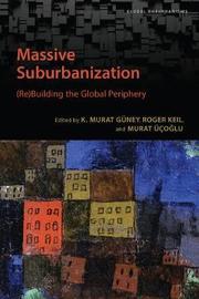 Massive Suburbanization