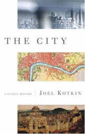 The City by Joel Kotkin image