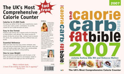 The Calorie, Carb and Fat Bible: The UK's Most Comprehensive Calorie Counter: 2007 by Juliette Kellow image