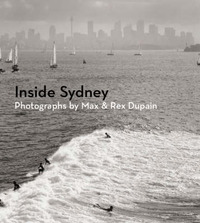 Inside Sydney by Rex Dupain