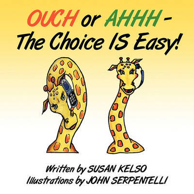Ouch or Ahhh - The Choice Is Easy! by Susan Kelso image