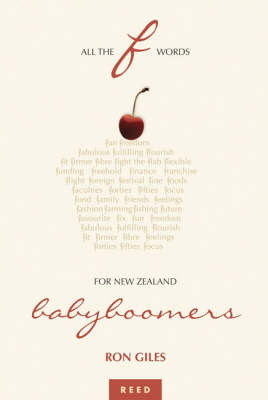 All the F Words for New Zealand Babyboomers by R. Giles