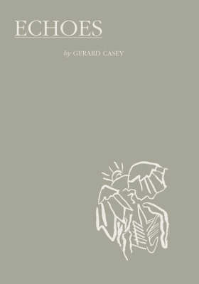 Echoes by Gerard Casey