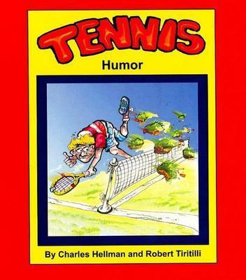 Tennis Humor by Charles Hellman