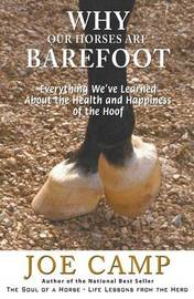 Why Our Horses Are Barefoot by Joe Camp