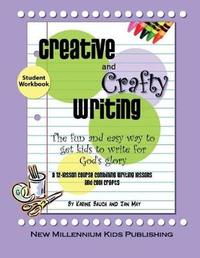 Creative and Crafty Writing-Student Book by Jan May image
