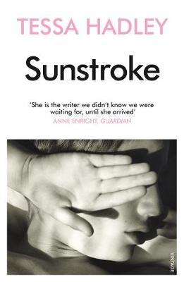 Sunstroke and Other Stories by Tessa Hadley image