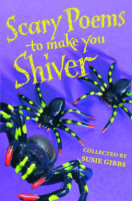 Scary Poems to Make You Shiver by Susie Gibbs image