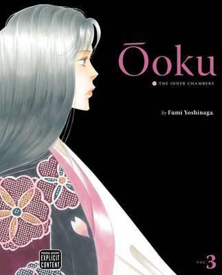 Ooku: The Inner Chambers, Vol. 3 by Fumi Yoshinaga image