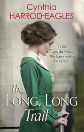 The Long, Long Trail by Cynthia Harrod-Eagles