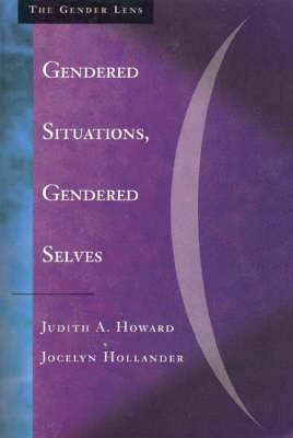 Gendered Situations, Gendered Selves by Judith A. Howard image