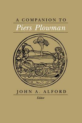 A Companion to <i>Piers Plowman</i>