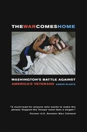 The War Comes Home by Aaron Glantz image