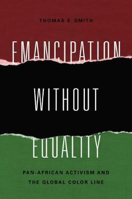 Emancipation without Equality by Thomas E Smith image