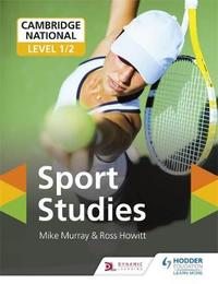 Cambridge National Level 1/2 Sport Studies by Mike Murray