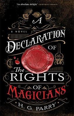 A Declaration of the Rights of Magicians by H. G. Parry