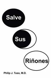 Salve Sus Rinones by Philip J. Tuso M.D. image